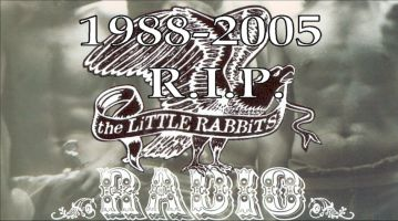 The Little Rabbits 1998-2005... R.I.P.