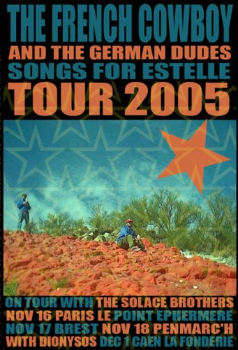 The French Cowboy Tour 2005